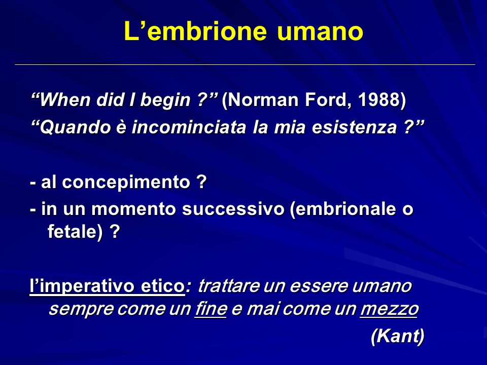 L'embrione umano When did I begin (Norman Ford, 1988)