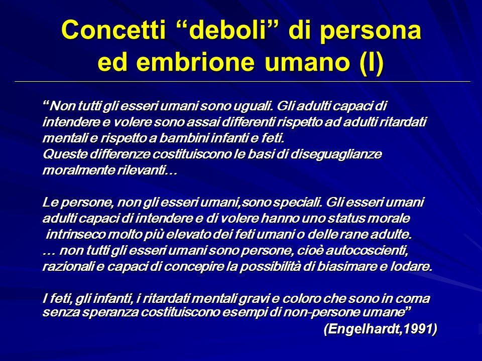 Concetti deboli di persona ed embrione umano (I)
