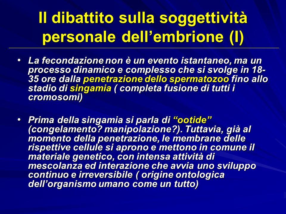 Il dibattito sulla soggettività personale dell'embrione (I)