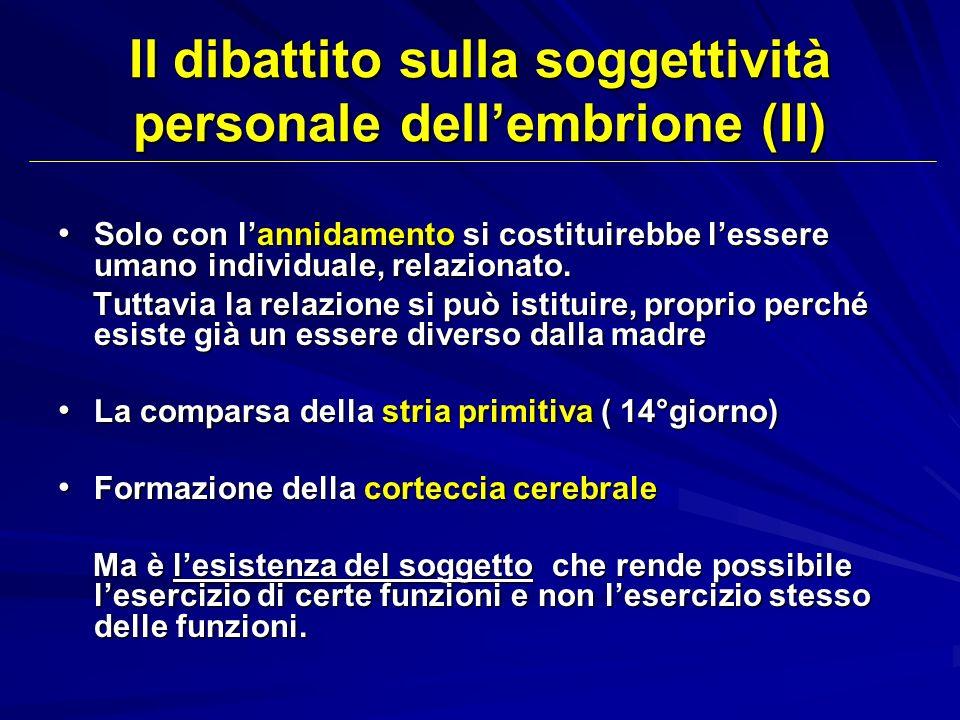 Il dibattito sulla soggettività personale dell'embrione (II)