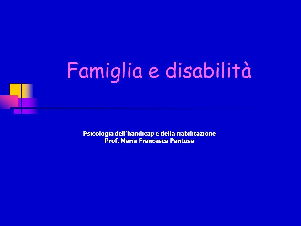 Famiglia e disabilità Psicologia dell'handicap e della riabilitazione