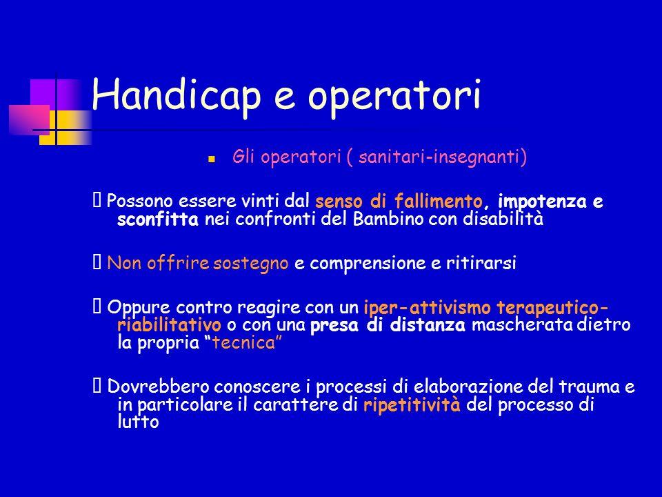 Gli operatori ( sanitari-insegnanti)