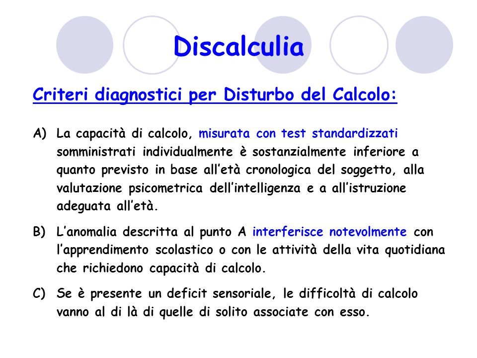 Discalculia Criteri diagnostici per Disturbo del Calcolo: