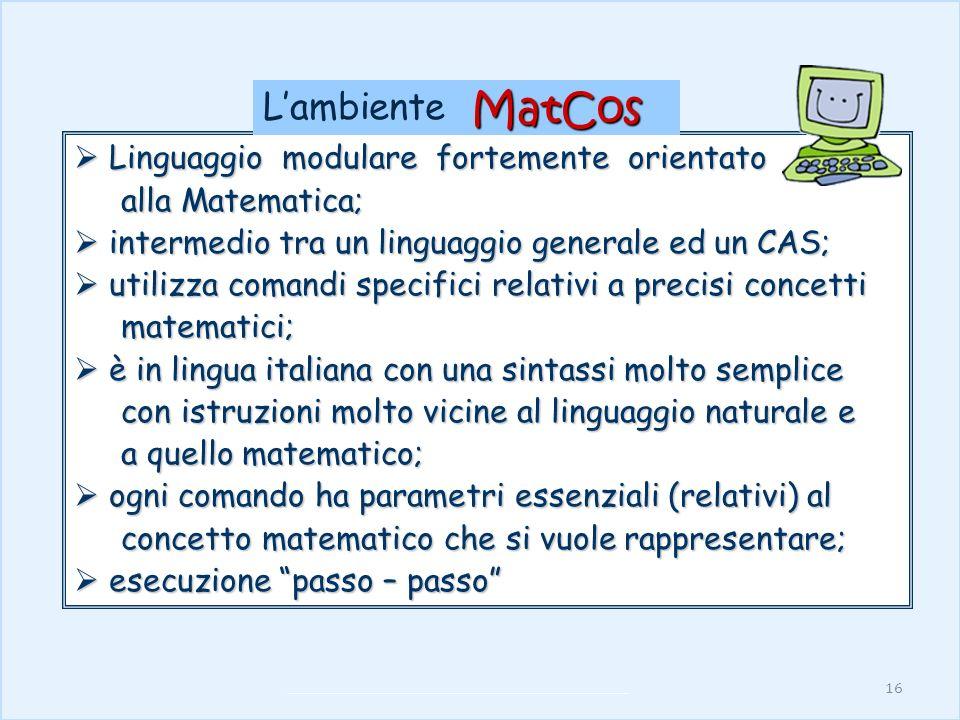 MatCos L'ambiente Linguaggio modulare fortemente orientato
