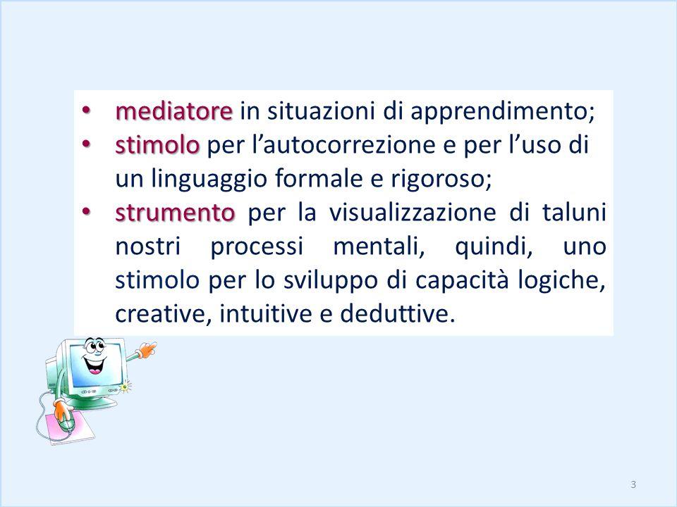 mediatore in situazioni di apprendimento;
