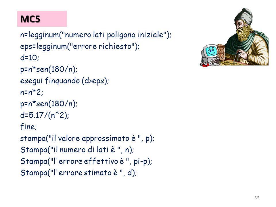 MC5 n=legginum( numero lati poligono iniziale );