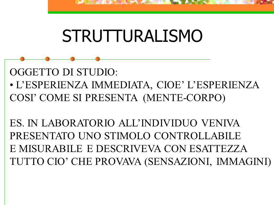 STRUTTURALISMO OGGETTO DI STUDIO: