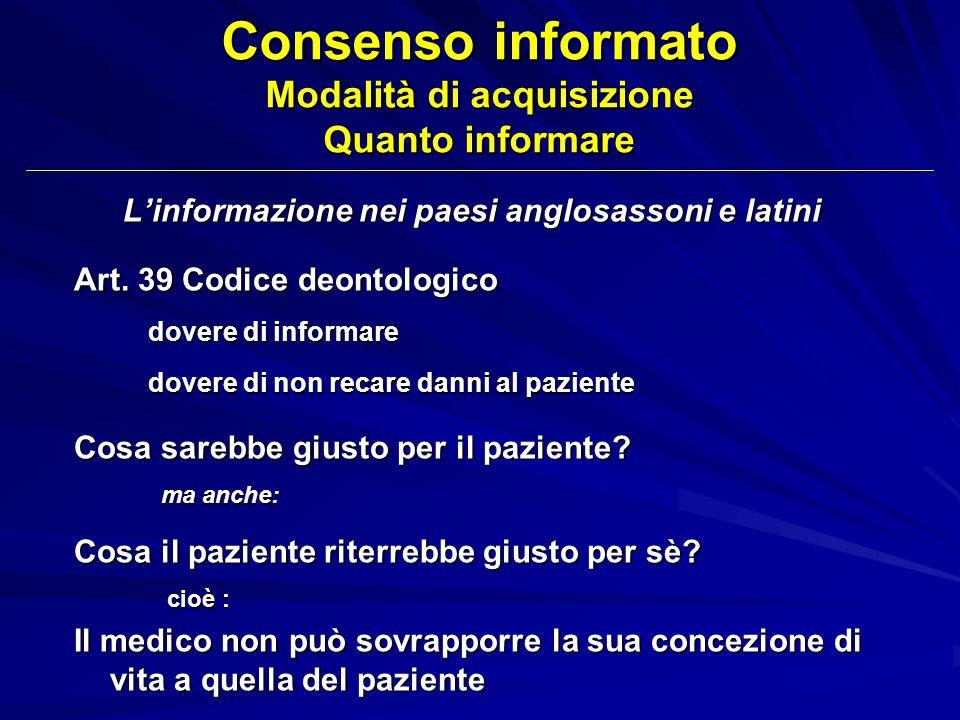 Consenso informato Modalità di acquisizione Quanto informare
