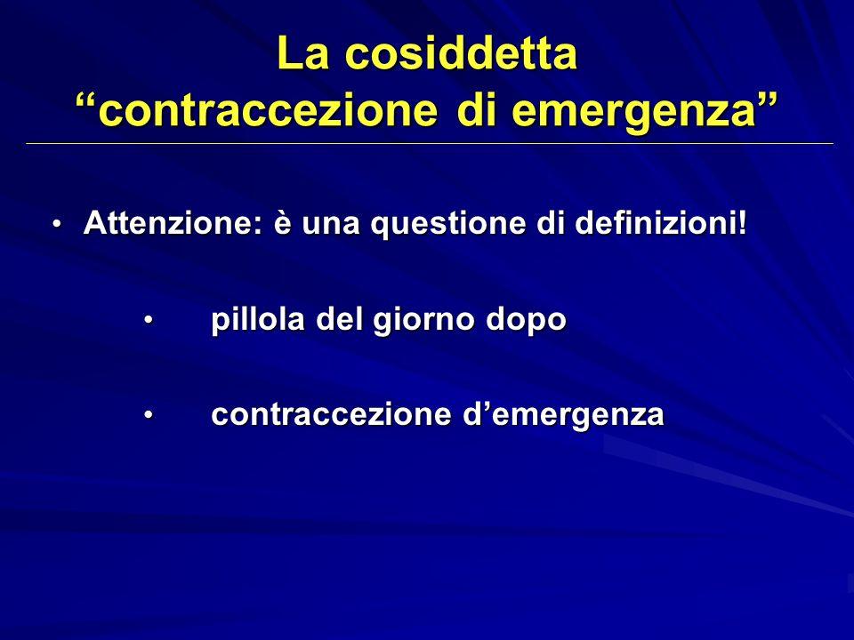 La cosiddetta contraccezione di emergenza