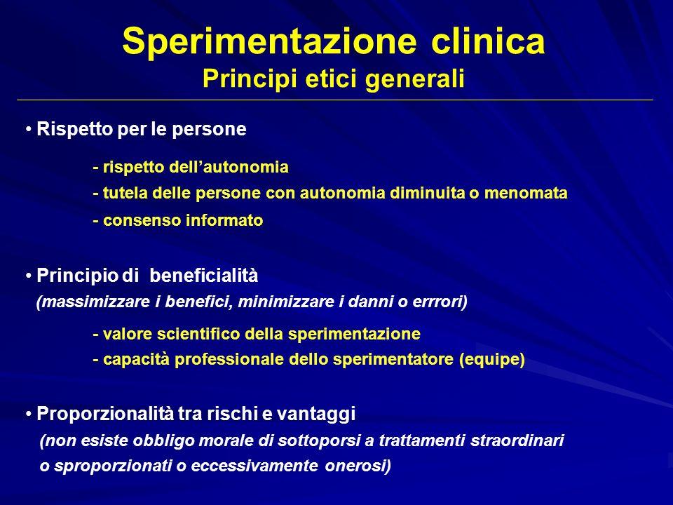 Sperimentazione clinica Principi etici generali