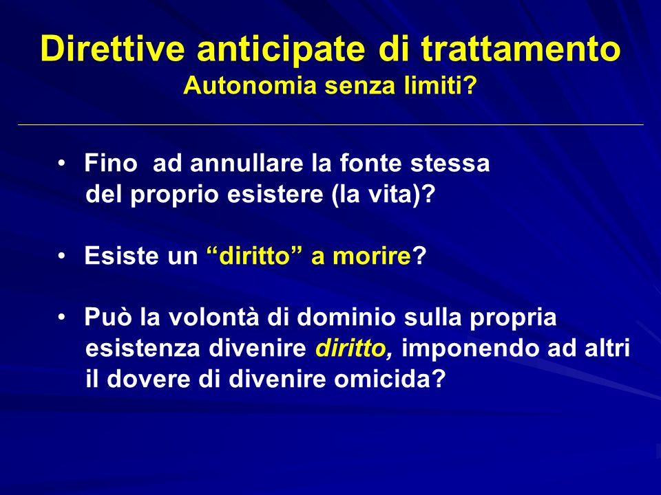 Direttive anticipate di trattamento Autonomia senza limiti