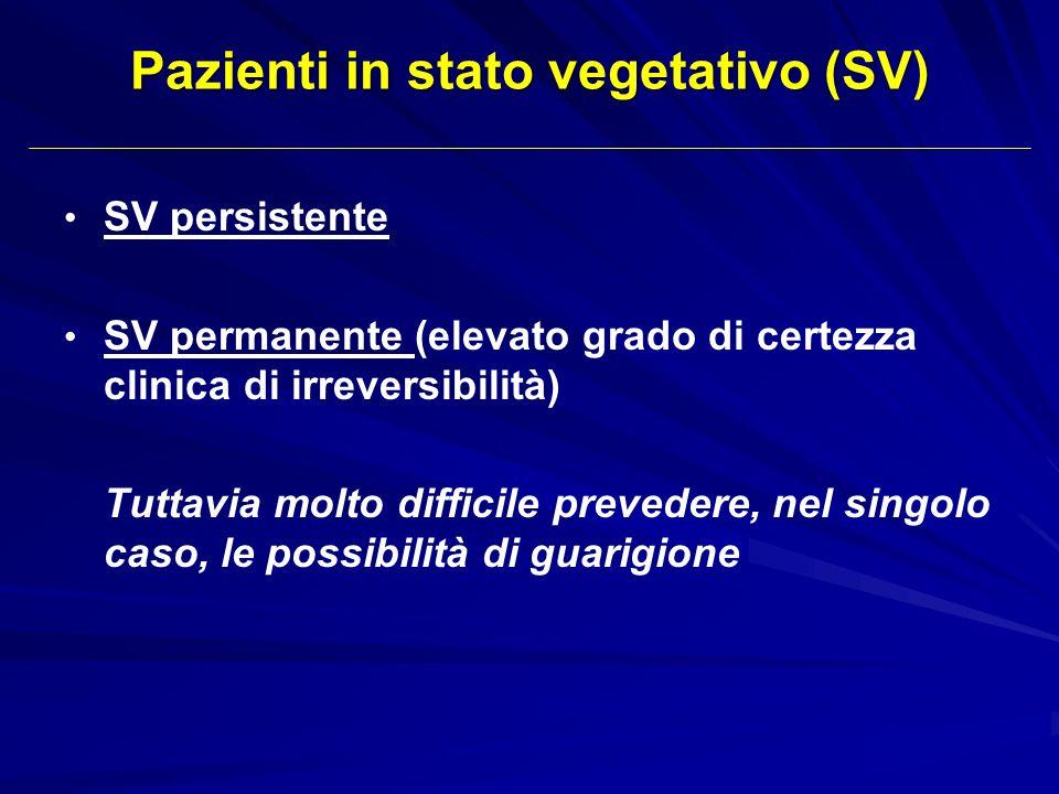 Pazienti in stato vegetativo (SV)