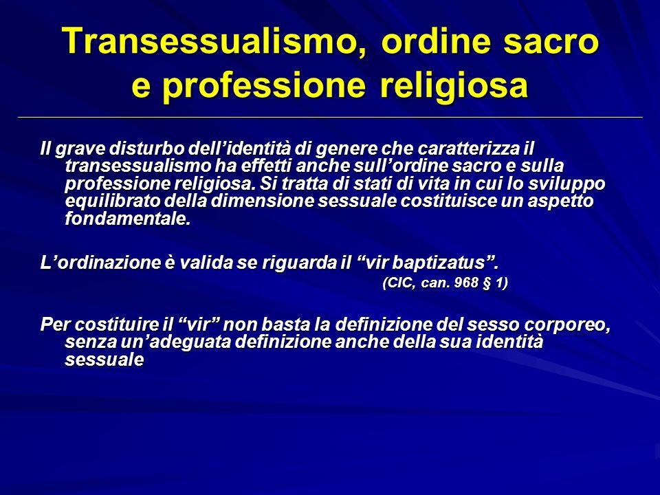 Transessualismo, ordine sacro e professione religiosa