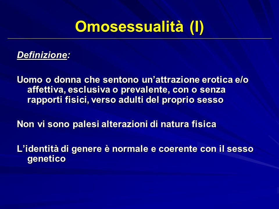 Omosessualità (I) Definizione: