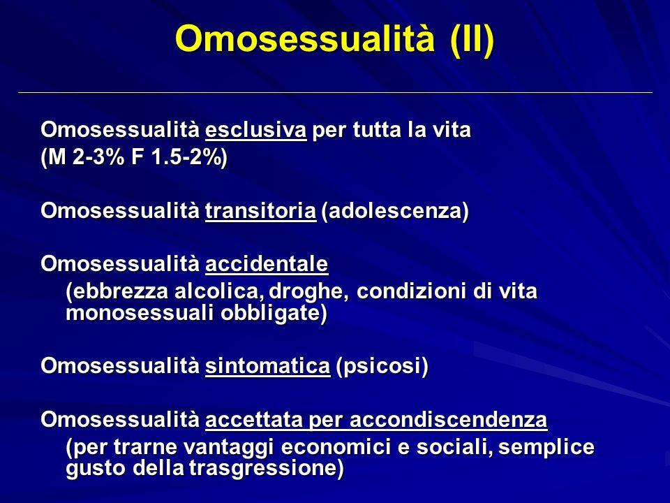 Omosessualità (II) Omosessualità esclusiva per tutta la vita