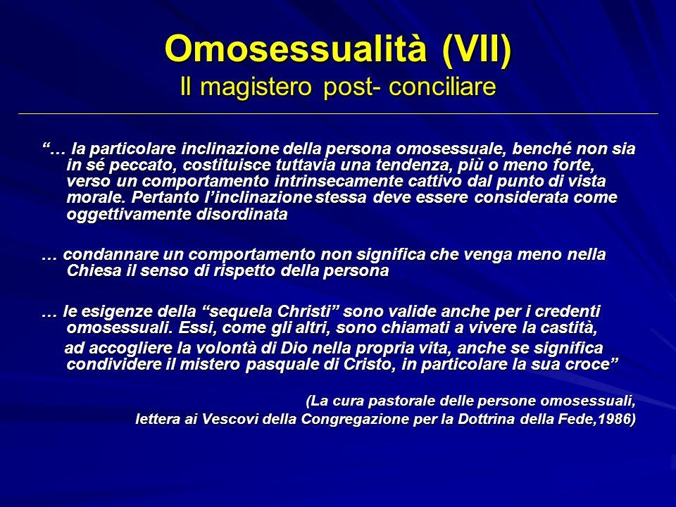 Omosessualità (VII) Il magistero post- conciliare