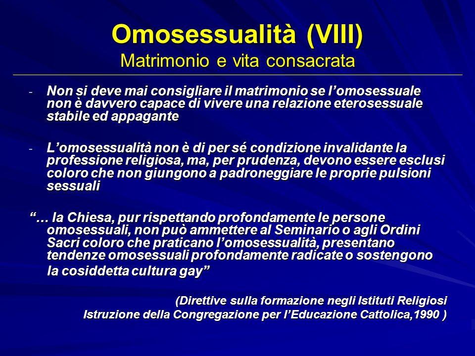 Omosessualità (VIII) Matrimonio e vita consacrata