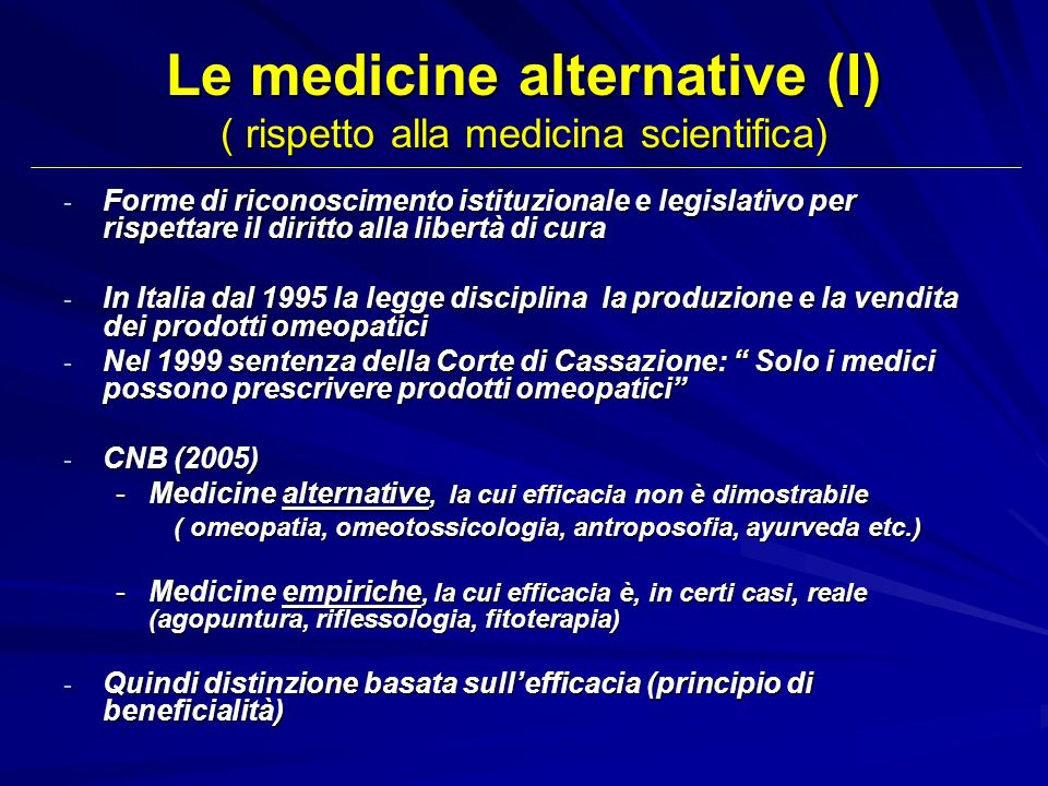 Le medicine alternative (I) ( rispetto alla medicina scientifica)