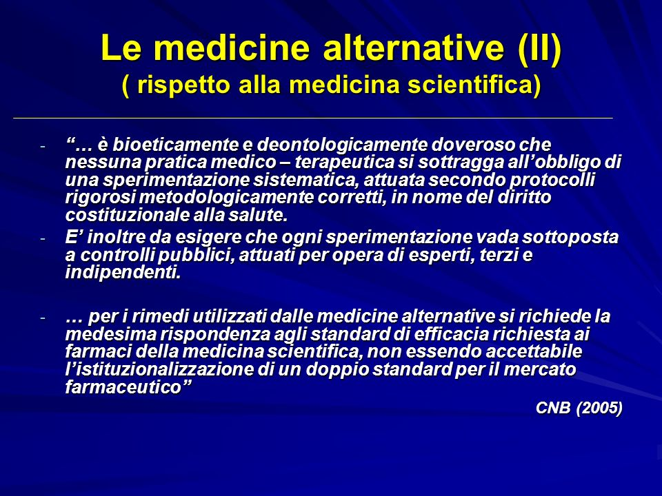 Le medicine alternative (II) ( rispetto alla medicina scientifica)