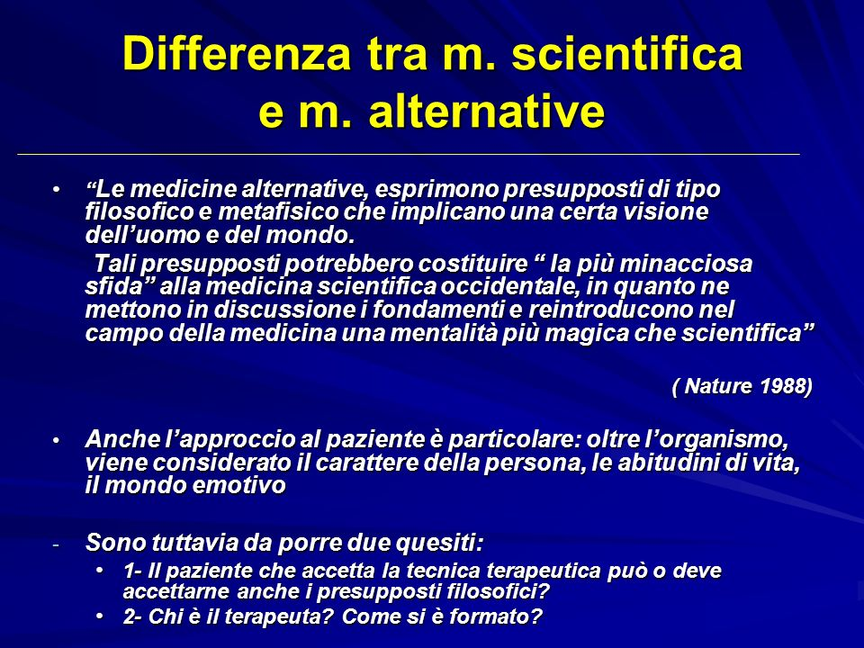 Differenza tra m. scientifica e m. alternative