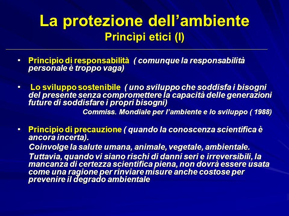 La protezione dell'ambiente Princìpi etici (I)