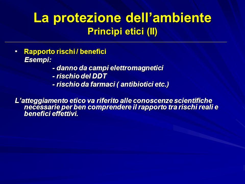 La protezione dell'ambiente Princìpi etici (II)