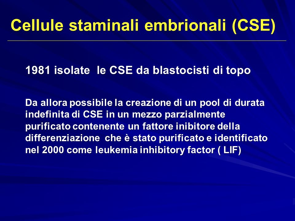 Cellule staminali embrionali (CSE)