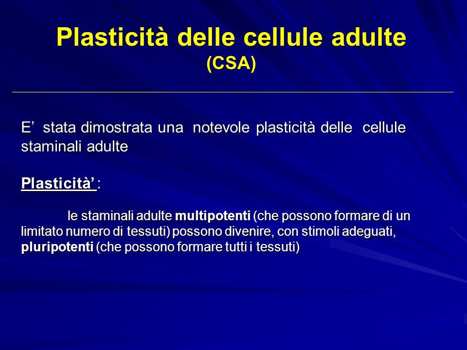Plasticità delle cellule adulte (CSA)