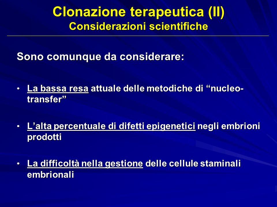 Clonazione terapeutica (II) Considerazioni scientifiche