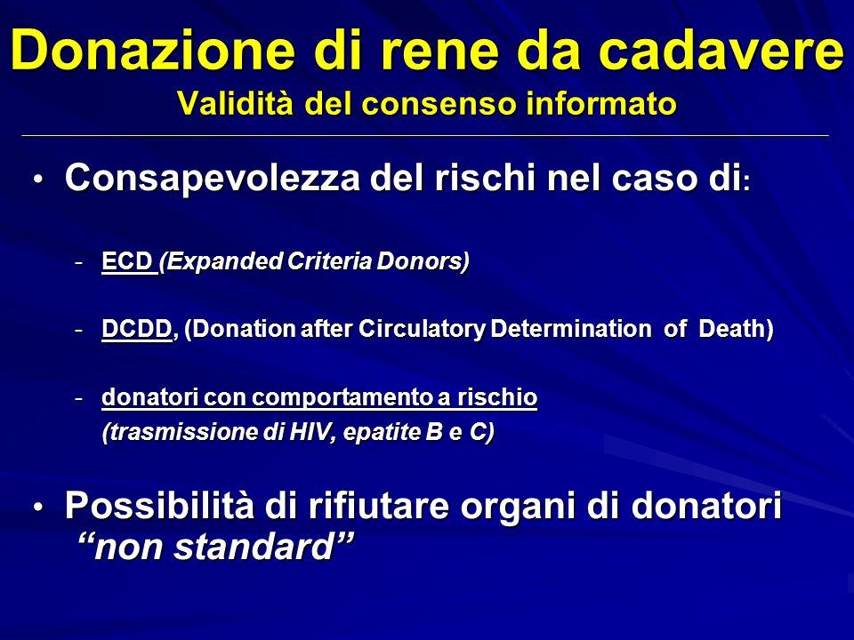 Donazione di rene da cadavere Validità del consenso informato