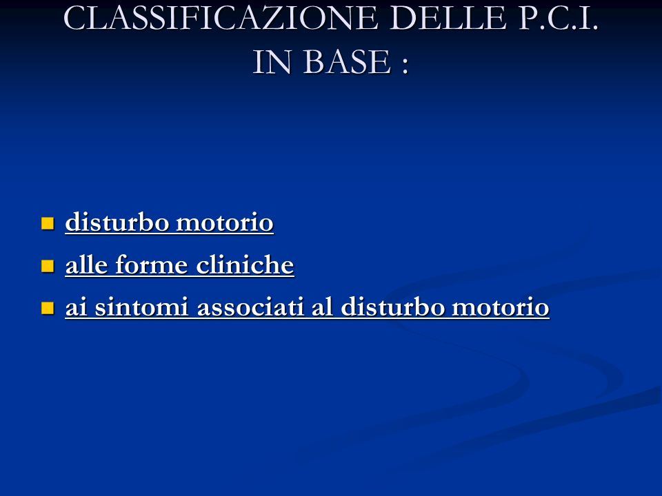 CLASSIFICAZIONE DELLE P.C.I. IN BASE :