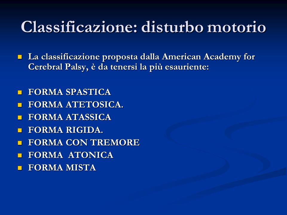 Classificazione: disturbo motorio