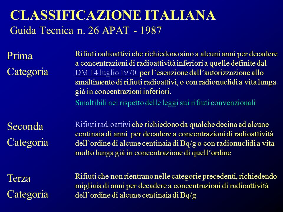 CLASSIFICAZIONE ITALIANA Guida Tecnica n. 26 APAT - 1987