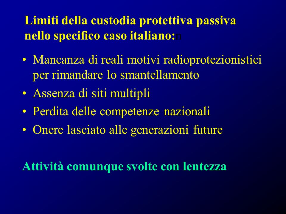 Limiti della custodia protettiva passiva nello specifico caso italiano:n