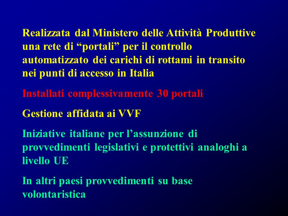 Realizzata dal Ministero delle Attività Produttive una rete di portali per il controllo automatizzato dei carichi di rottami in transito nei punti di accesso in Italia
