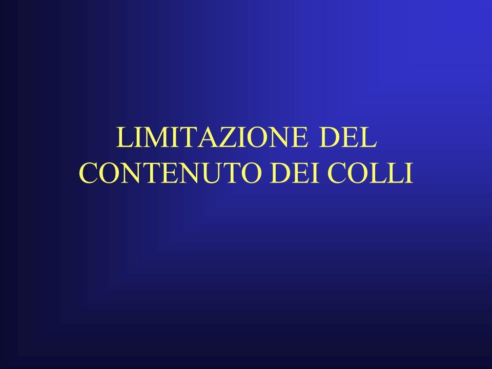 LIMITAZIONE DEL CONTENUTO DEI COLLI
