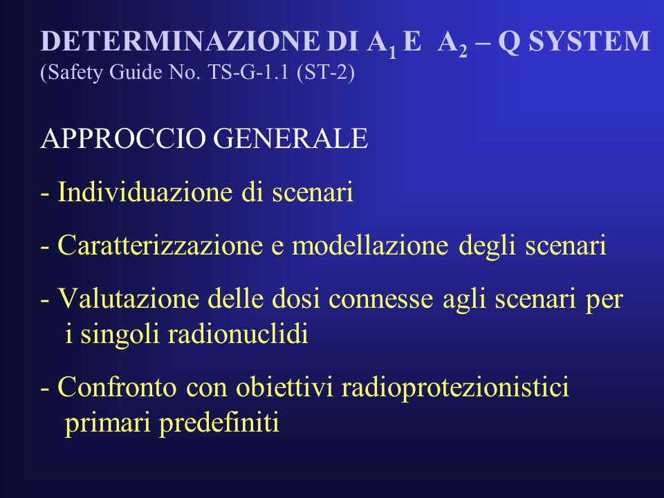 DETERMINAZIONE DI A1 E A2 – Q SYSTEM (Safety Guide No. TS-G-1.1 (ST-2)