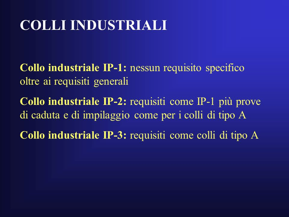 COLLI INDUSTRIALI Collo industriale IP-1: nessun requisito specifico oltre ai requisiti generali.