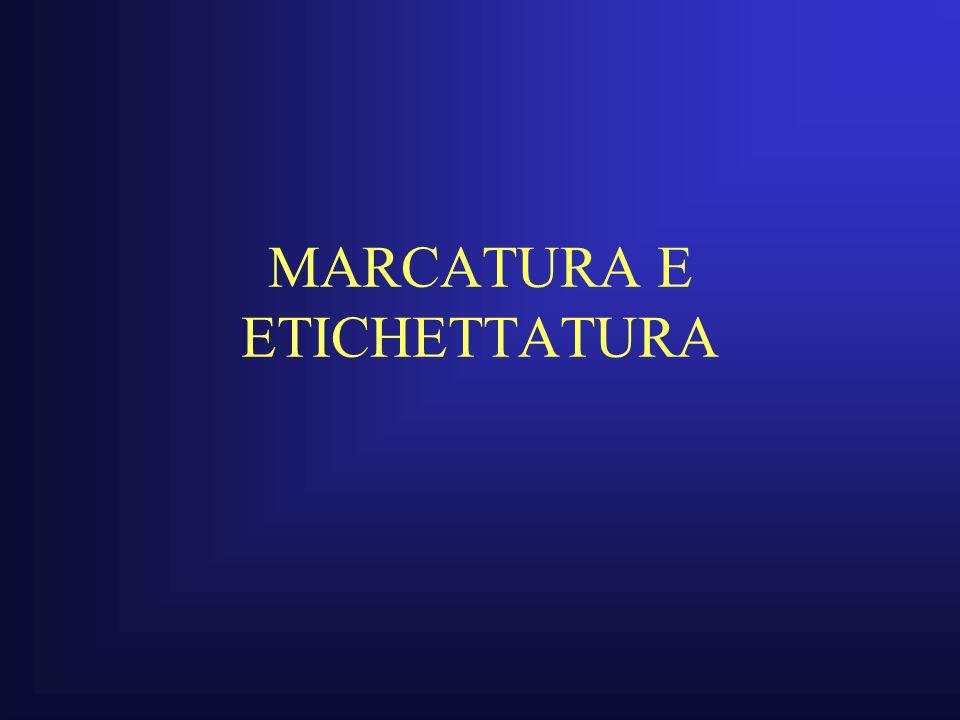 MARCATURA E ETICHETTATURA