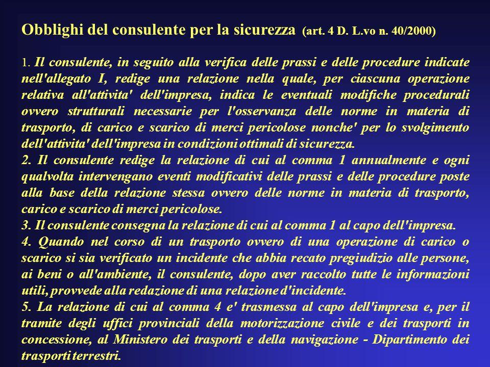 Obblighi del consulente per la sicurezza (art. 4 D. L.vo n. 40/2000)