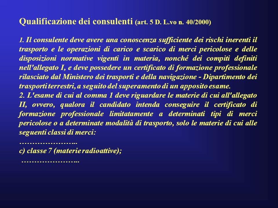 Qualificazione dei consulenti (art. 5 D. L.vo n. 40/2000)