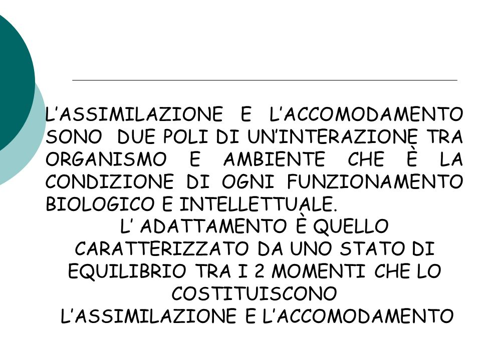 L'ASSIMILAZIONE E L'ACCOMODAMENTO