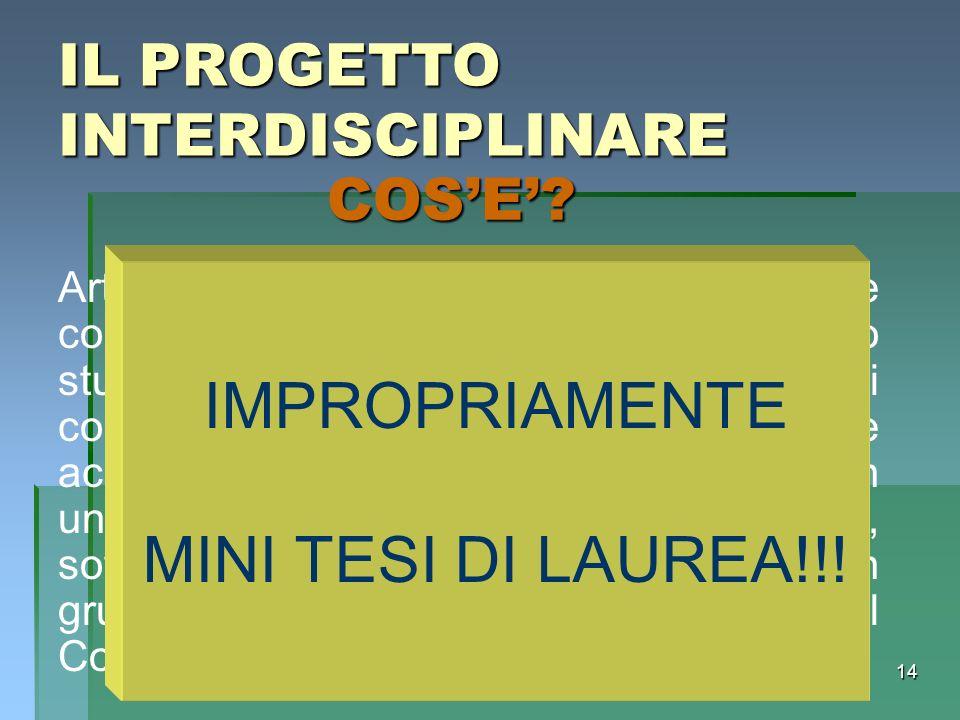 IMPROPRIAMENTE MINI TESI DI LAUREA!!! IL PROGETTO INTERDISCIPLINARE