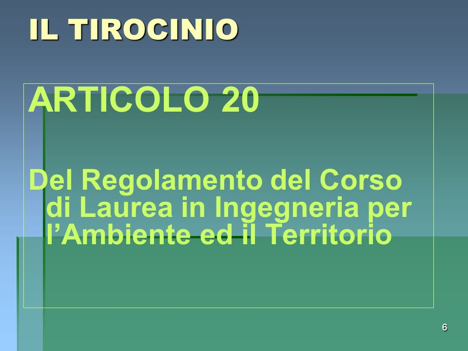 IL TIROCINIOARTICOLO 20.