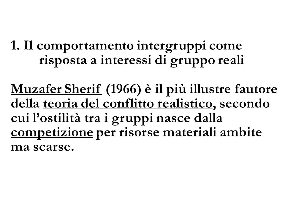 1. Il comportamento intergruppi come