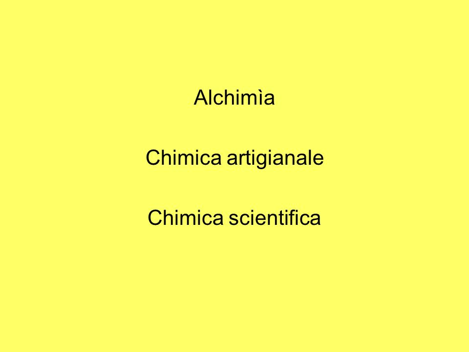 Alchimìa Chimica artigianale Chimica scientifica
