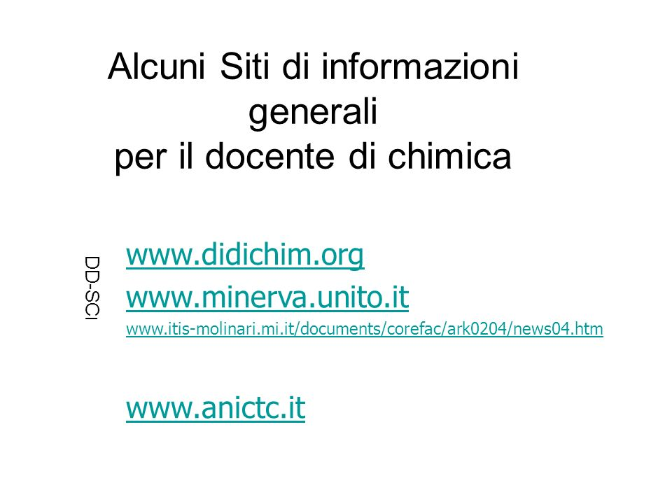 Alcuni Siti di informazioni generali per il docente di chimica
