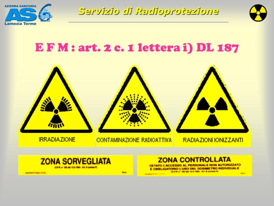 E F M : art. 2 c. 1 lettera i) DL 187