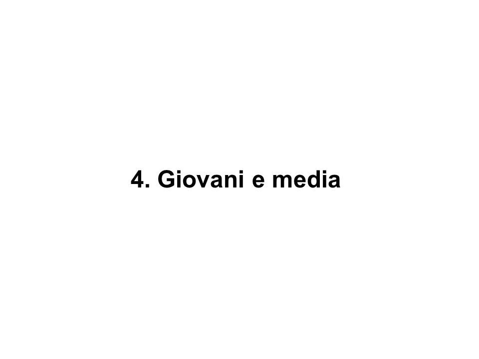 4. Giovani e media