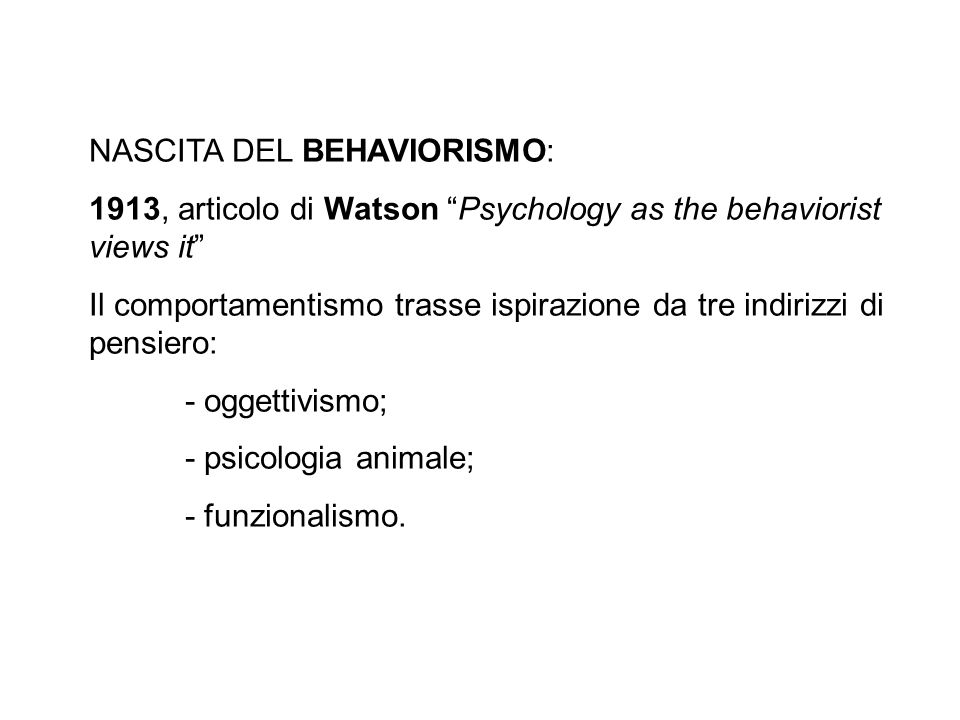 NASCITA DEL BEHAVIORISMO: